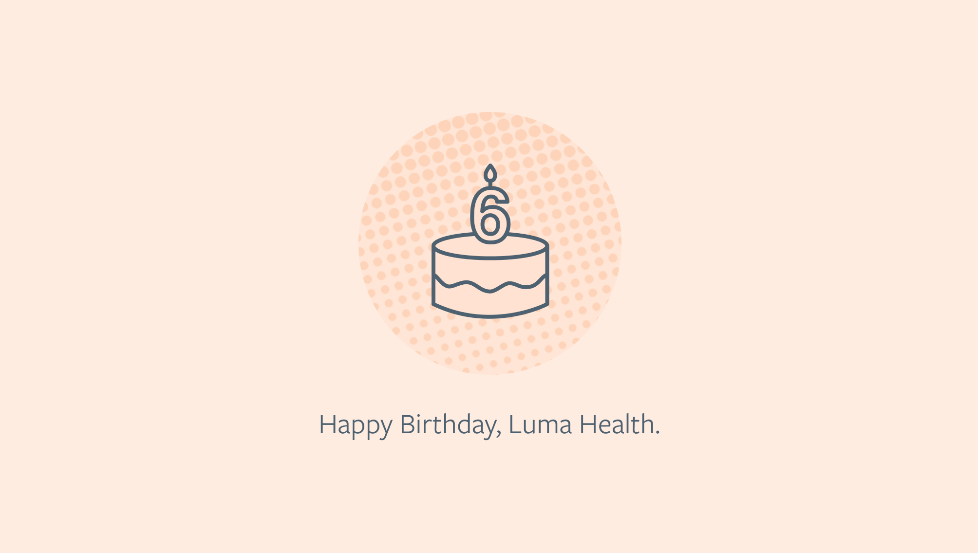 luma healths 6 year anniversary